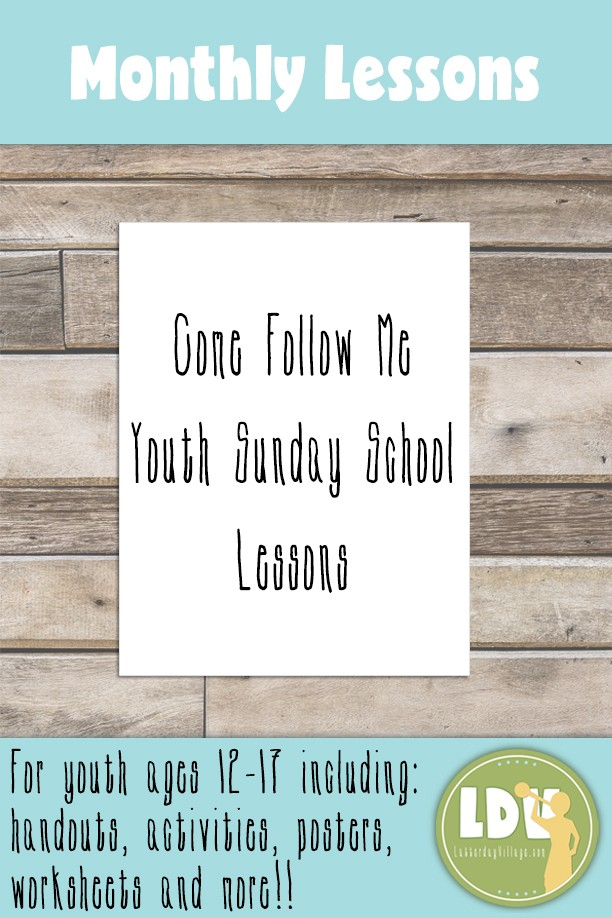 Come Follow Me Youth Sunday School Helps